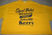 Sheet Metal Workers for JOHN KERRY Presidential Tshirt Sz XLarge