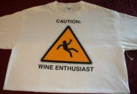 Caution! WINE ENTHUSIAST Tshirt Sz Large - NEW