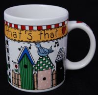Alma Lynne A CAT'S A CAT AND THAT'S THAT Coffee Mug