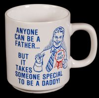 Anyone Can Be a Father Coffee Mug Vtg
